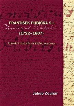 Obálka titulu František Pubička S.I. (1722–1807)