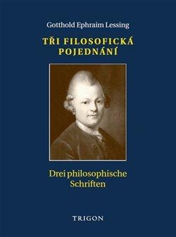 Obálka titulu Tři filosofická pojednání / Drei philosophische Schriften
