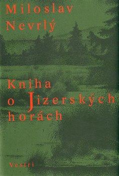 Obálka titulu Kniha o Jizerských horách