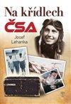 Obálka knihy Na křídlech ČSA
