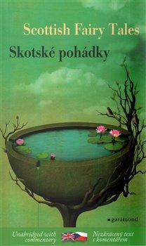 Obálka titulu Skotské pohádky / Scottish Tales