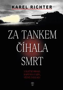 Obálka titulu Za tankem číhala smrt