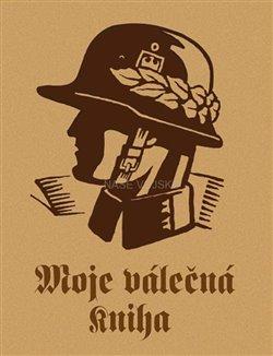 Obálka titulu Moje válečná kniha