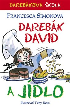 Obálka titulu Darebák David a jídlo