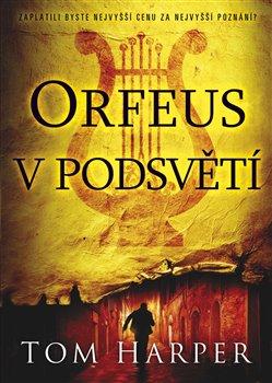 Obálka titulu Orfeus v podsvětí