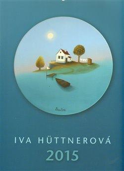 Obálka titulu Kalendář 2015 - Iva Hüttnerová - nástěnný