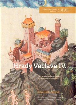 Obálka titulu Hrady Václava IV.