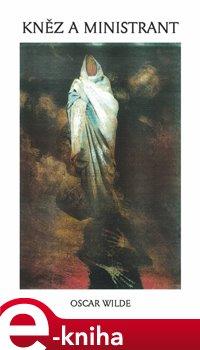Kněz a ministrant - Oscar Wilde e-kniha