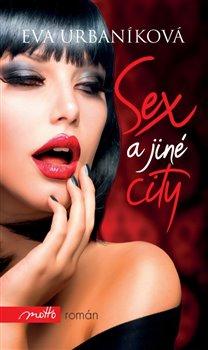 Obálka titulu Sex a jiné city