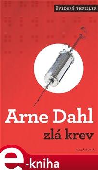 Zlá krev - Arne Dahl e-kniha