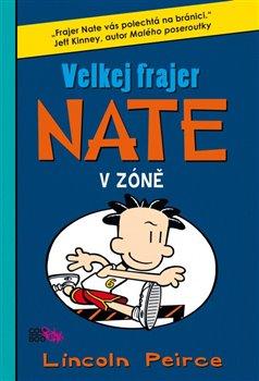 Obálka titulu Velkej frajer Nate 6