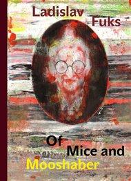 Of Mice and Mooshaber
