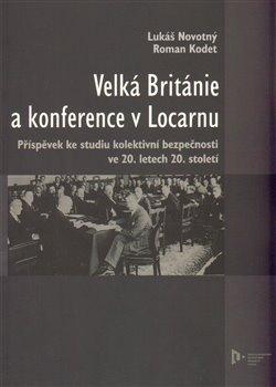 Obálka titulu Velká Británie a konference v Locarnu