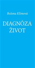 Diagnóza život