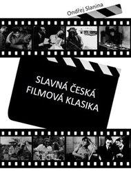 Slavná česká filmová klasika