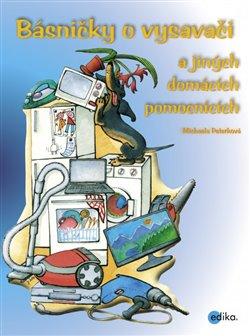 Obálka titulu Básničky o vysavači a dalších domácích pomocnících
