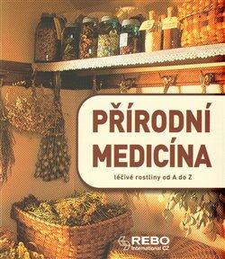 Obálka titulu Přírodní medicína