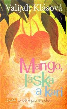Obálka titulu Mango, láska a kari
