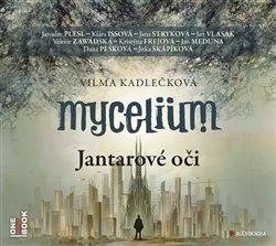 Obálka titulu Mycelium I.: Jantarové oči