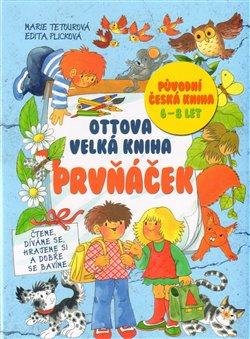 Obálka titulu Ottova velká kniha Prvňáček