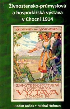 Obálka titulu Živnostensko-průmyslová a hospodářská výstava v Chocni 1914