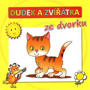 Dudek a zvířátka ze dvorku - Radek Adamec | Booksquad.ink