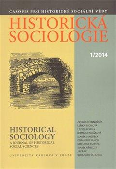 Obálka titulu Historická sociologie  1/2014