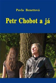 Obálka titulu Petr Chobot a já