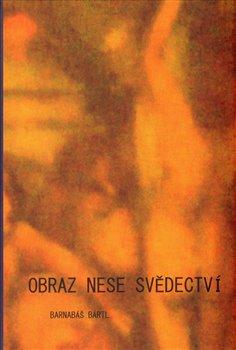 Obálka titulu Obraz nese svědectví