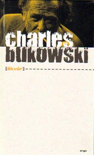 Škvár - Charles Bukowski   Replicamaglie.com