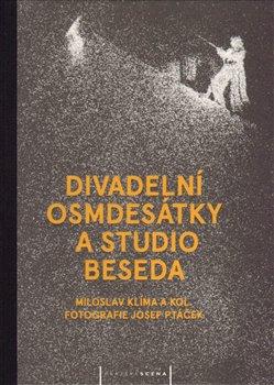 Obálka titulu Divadelní osmdesátky a Studio Beseda