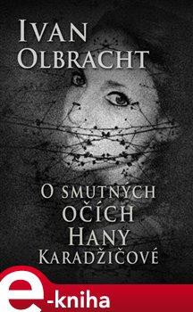 Obálka titulu O smutných očích Hany Karadžičové