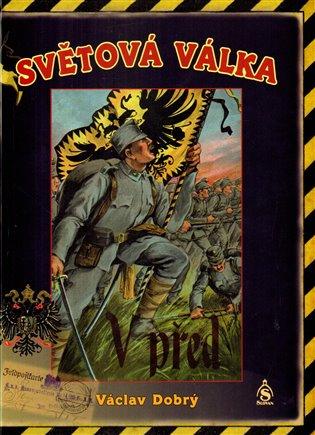 Světová válka - Václav Dobrý | Booksquad.ink