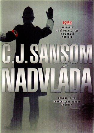 Nadvláda - C.J. Sansom   Booksquad.ink