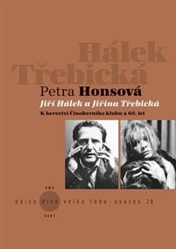 Obálka titulu Jiří Hálek a Jiřina Třebická