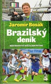 Brazilský deník, mistrovství světa den po dni