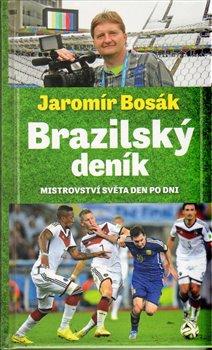 Obálka titulu Brazilský deník, mistrovství světa den po dni