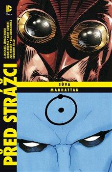 Obálka titulu Před Strážci: Sůva / Dr. Manhattan