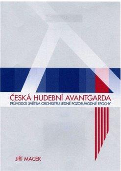 Obálka titulu Česká hudební avantgarda