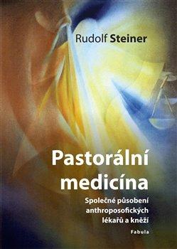 Obálka titulu Pastorální medicína
