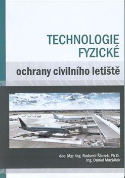 Obálka titulu Technologie fyzické ochrany civilního letiště