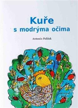 Obálka titulu Kuře s modrýma očima