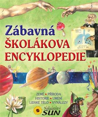 Zábavná školáková encyklopedie - - | Booksquad.ink