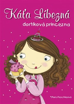 Káťa Líbezná, dortíková princezna