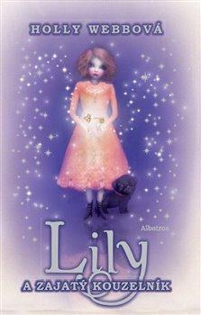 Obálka titulu Lily a zajatý kouzelník