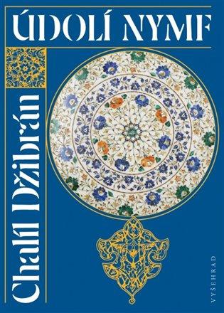 Údolí nymf - Chalíl Džibrán   Booksquad.ink