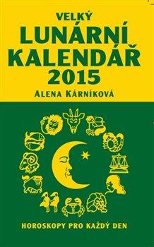 Obálka titulu Velký lunární kalendář 2015