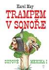 Obálka knihy Trampem v Sonoře