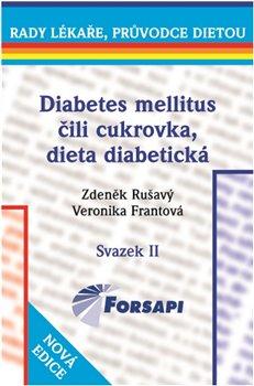 Obálka titulu Diabetes mellitus čili cukrovka, dieta diabetická