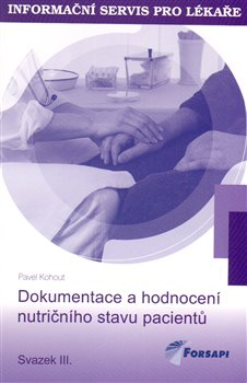 Obálka titulu Dokumentace a hodnocení nutričního stavu pacientů